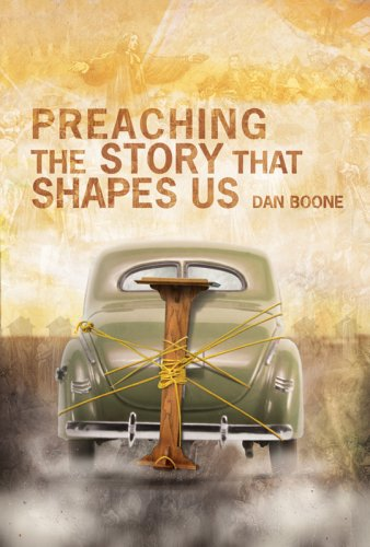 Preaching the Story That Shapes Us   2008 edition cover