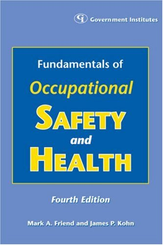 Fundamentals of Occupational Safety and Health  4th 2007 edition cover