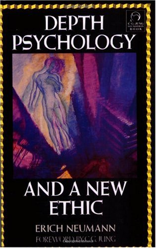 Depth Psychology and a New Ethic  Reprint edition cover