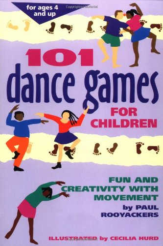 101 Dance Games for Children Fun and Creativity with Movement  1996 edition cover