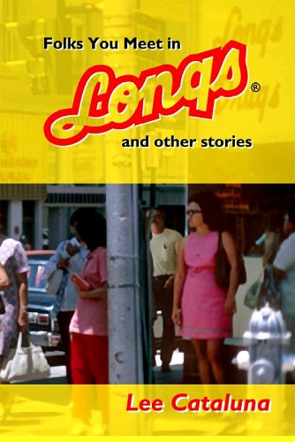 Folks You Meet in Longs and Other Stories 1st 2005 edition cover