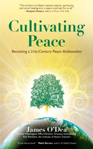 Cultivating Peace Becoming a 21st-Century Peace Ambassador  2012 edition cover