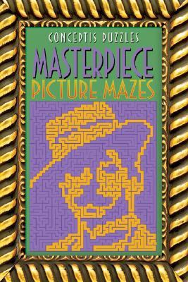 Masterpiece Picture Mazes  N/A 9781402750717 Front Cover