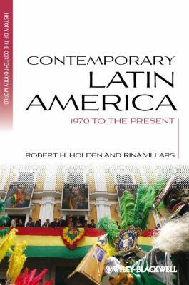 Contemporary Latin America 1970 to the Present  2012 edition cover