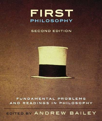 First Philosophy Fundamental Problems and Readings in Philosophy 2nd 2011 edition cover