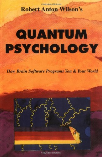 Quantum Psychology How Brain Software Programs You and Your World 2nd 1990 edition cover
