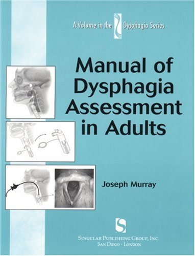 Manual of Dysphagia Assessment in Adults   1999 edition cover