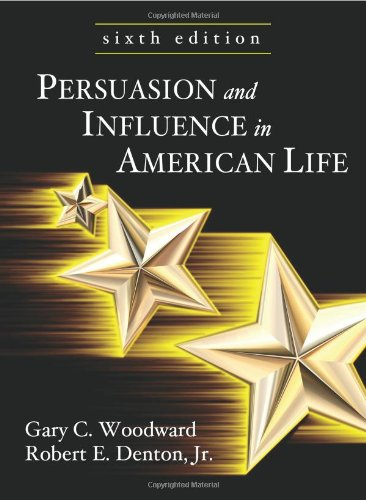 Persuasion and Influence in American Life  6th edition cover