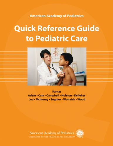 American Academy of Pediatrics Quick Reference Guide to Pediatric Care   2010 edition cover