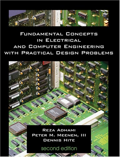 Fundamental Concepts in Electrical and Computer Engineering with Practical Design Problems 2nd edition cover