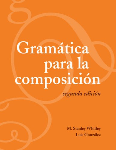 Gram�tica para la Composici�n  2nd 2007 (Revised) edition cover