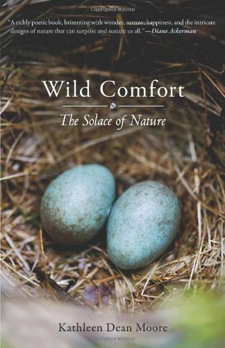 Wild Comfort The Solace of Nature  2010 edition cover