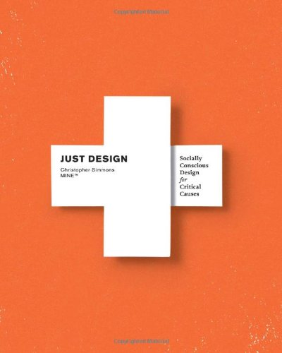 Just Design Socially Conscious Design for Critical Causes  2011 edition cover