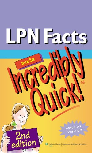 LPN Facts Made Incredibly Quick!  2nd 2010 (Revised) edition cover