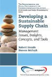 Developing Sustainable Supply Chains to Drive Value Management Issues, Insights, Concepts, and Tools N/A 9781606493717 Front Cover