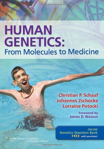 Human Genetics From Molecules to Medicine  2013 edition cover
