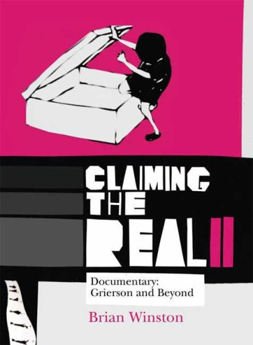 Claiming the Real Documentary - Grierson and Beyond 2nd 2008 (Revised) edition cover