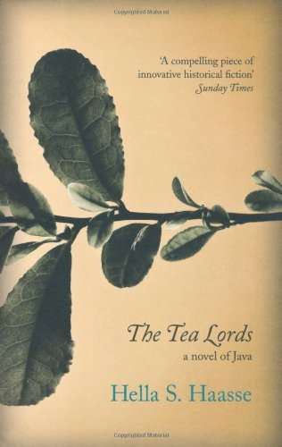 Tea Lords   2011 9781846271717 Front Cover