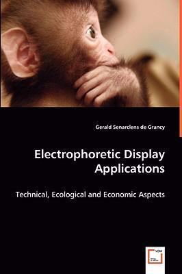 Electrophoretic Display Applications: Technical, Ecological and Economic Aspects  2008 edition cover