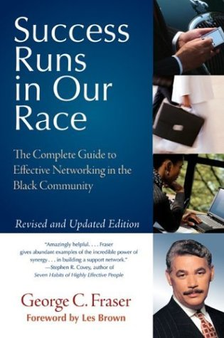 Success Runs in Our Race The Complete Guide to Effective Networking in the Black Community  2004 (Revised) 9780060578718 Front Cover