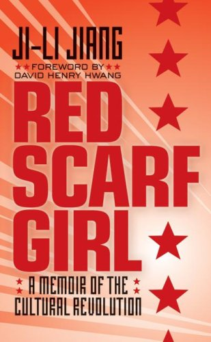 Red Scarf Girl A Memoir of the Cultural Revolution N/A edition cover