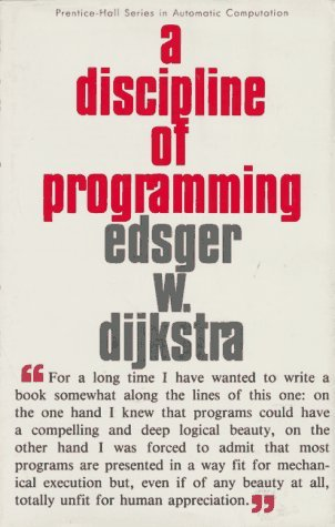 Discipline of Programming  1st 1976 9780132158718 Front Cover