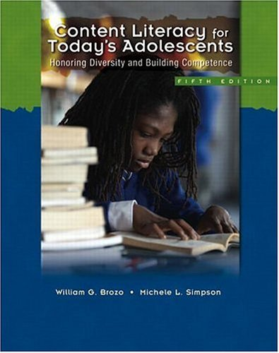 Content Literacy for Today's Adolescents Honoring Diversity and Building Competence 5th 2007 edition cover