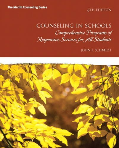 Counseling in Schools Comprehensive Programs and Responsive Services for All Students 6th 2014 edition cover