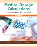 Medical Dosage Calculations:   2015 9780133940718 Front Cover