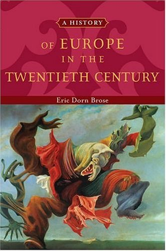 History of Europe in the Twentieth Century   2004 edition cover