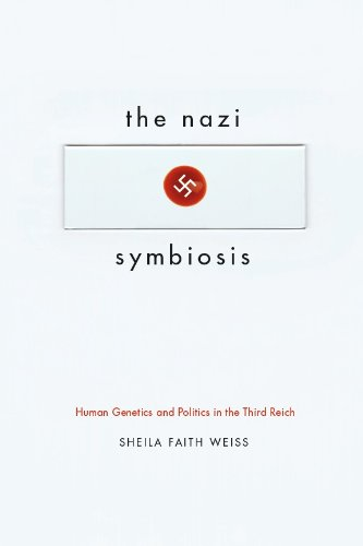 Nazi Symbiosis Human Genetics and Politics in the Third Reich  2013 edition cover