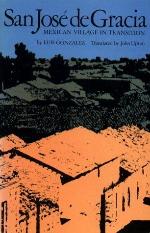 San Jos� de Gracia Mexican Village in Transition  1974 edition cover