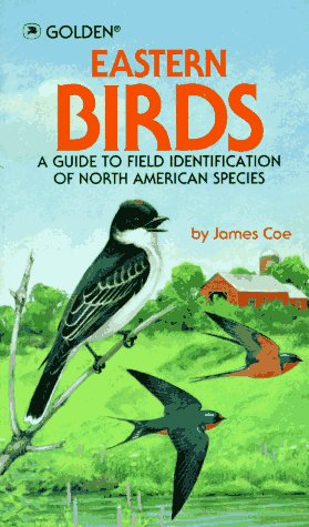 Eastern Birds : A Guide to Field Identification of North American Species Unabridged edition cover