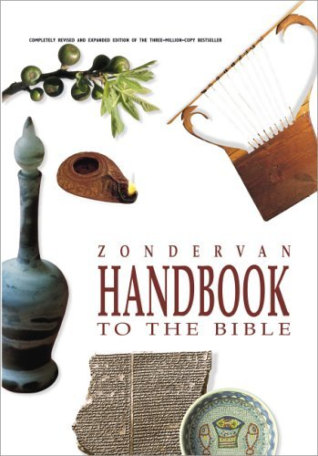 Zondervan Handbook to the Bible   2005 (Revised) edition cover