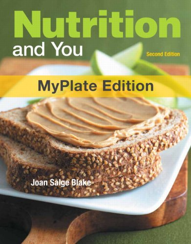 Nutrition and You, Myplate Edition  2nd 2012 (Revised) edition cover