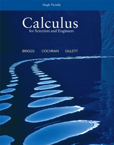 Calculus for Scientists and Engineers, Single Variable   2013 edition cover