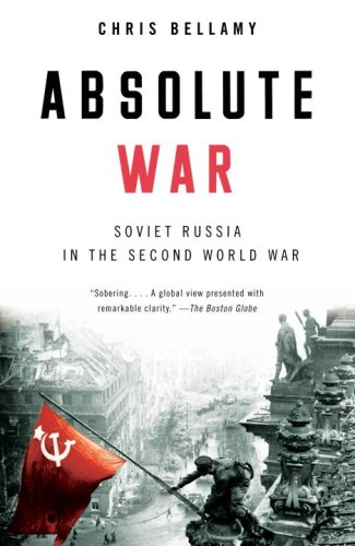 Absolute War Soviet Russia in the Second World War N/A edition cover