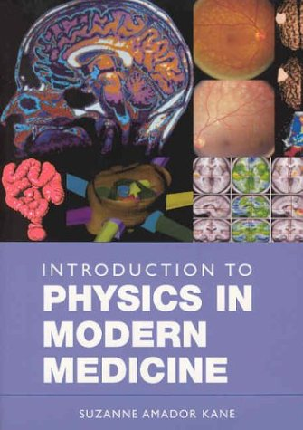 Introduction to Physics in Modern Medicine   2002 edition cover
