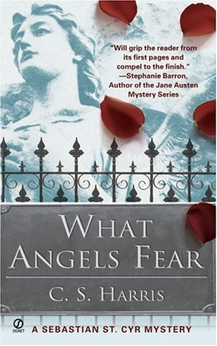 What Angels Fear  N/A 9780451219718 Front Cover