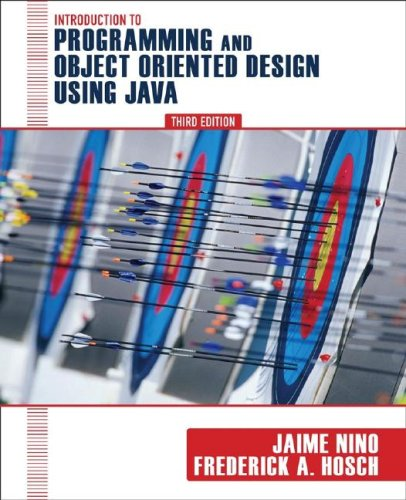Introduction to Programming and Object-Oriented Design Using Java  3rd 2008 9780470128718 Front Cover