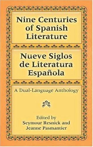 Nine Centuries of Spanish Literature   1994 (Unabridged) edition cover