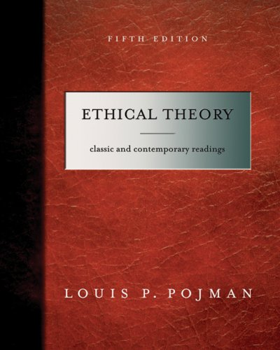 Ethical Theory Classical and Contemporary Readings 5th 2007 edition cover