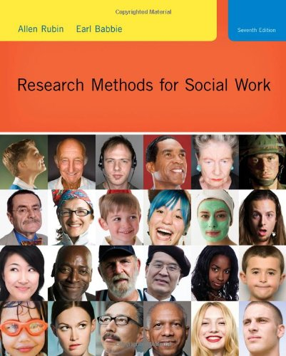 Research Methods for Social Work  7th 2011 9780495811718 Front Cover