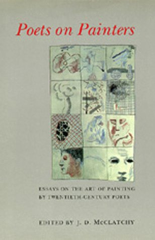 Poets on Painters Essays on the Art of Painting by Twentieth-Century Poets  1988 edition cover