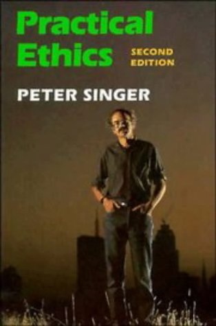 Practical Ethics  2nd 1993 (Revised) edition cover