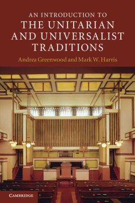 Introduction to the Unitarian and Universalist Traditions   2011 9780521707718 Front Cover