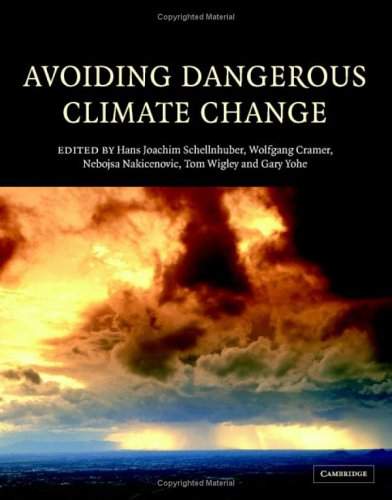 Avoiding Dangerous Climate Change   2006 9780521864718 Front Cover