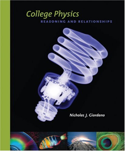College Physics Reasoning and Relationships  2009 9780534424718 Front Cover