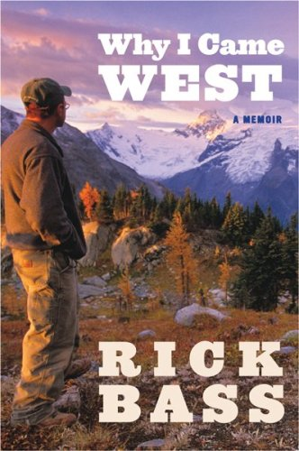 Why I Came West A Memoir  2009 9780547237718 Front Cover