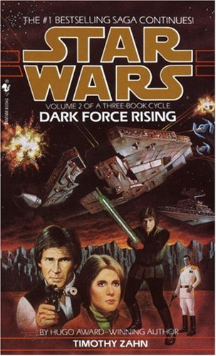 Dark Force Rising: Star Wars Legends (the Thrawn Trilogy)   1993 9780553560718 Front Cover